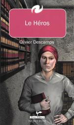 Le Héros - Olivier Descamps